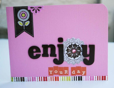 Bj card Enjoy Your Day
